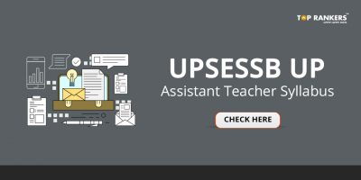 UP Assistant Teacher Syllabus PDF Download – Latest UPSESSB Exam Pattern