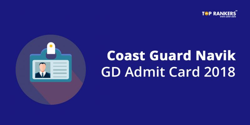 Coast Guard Navik GD Admit Card