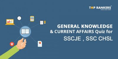 GENERAL KNOWLEDGE CURRENT AFFAIRS FOR SSC-JE, SSC-CHSL – QUIZ SAMPLE QUESTION