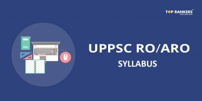 UPPSC RO ARO Syllabus 2020 – Download Review Officer/ Assistant Review Officer Syllabus PDF