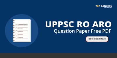 UPPSC RO ARO Question Paper – Download Previous Year Solved Papers PDF