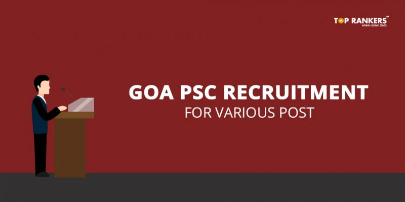 Goa PSC Recruitment 2018