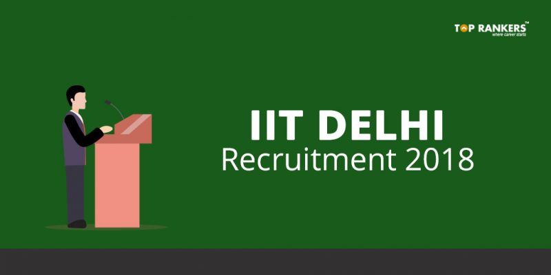 IIT Delhi Recruitment 2018