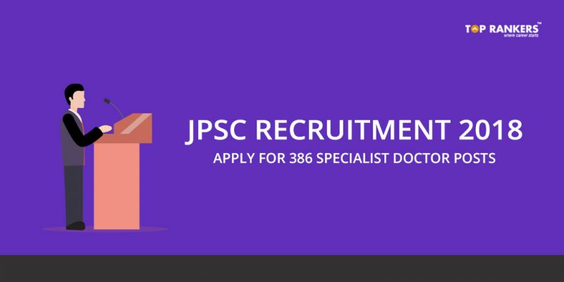JPSC Recruitment 2018 for Specialist Doctors