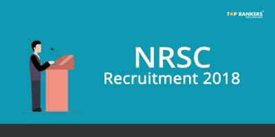 NRSC Recruitment 2018 – Apply Now