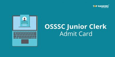 OSSSC Junior Clerk Admit Card 2017 – Download Your Hall Ticket Here