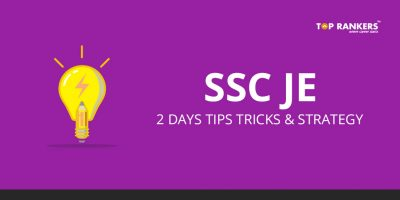 SSC JE Last 2 Days Tips & Tricks to crack the exam!