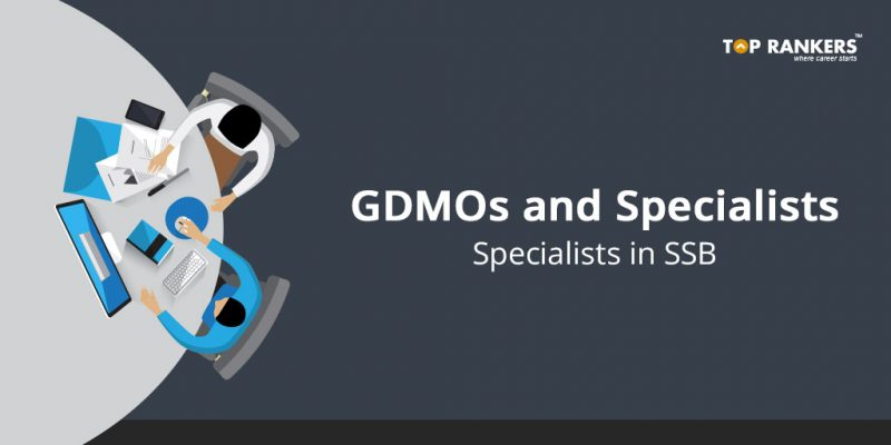 GDMOs and Specialists Recruitment in SSB