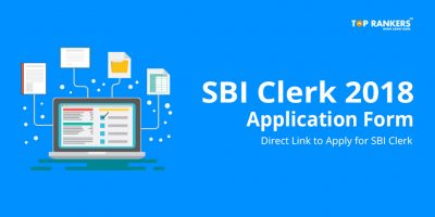 SBI Clerk Application Form 2018 – Apply for 8301 vacant SBI Clerk posts