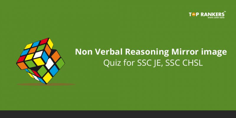 Non Verbal Reasoning Mirror Image Quiz for SSC JE, SSC CHSL