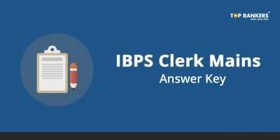 IBPS Clerk Mains Answer Key – Download Question Paper Solutions