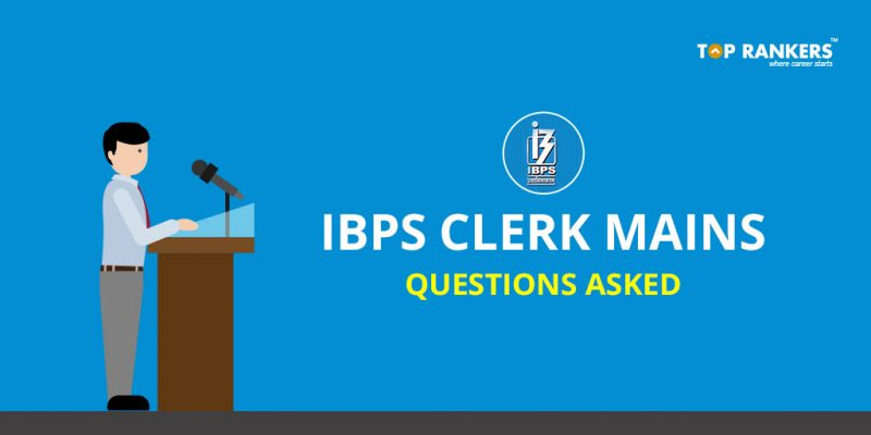 IBPS Clerk Questions Asked