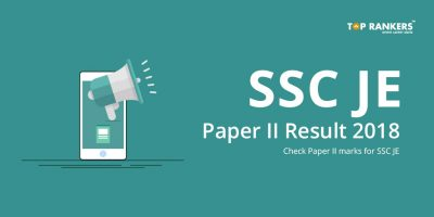 SSC JE Paper II Result 2018 – Check Paper II marks for SSC JE