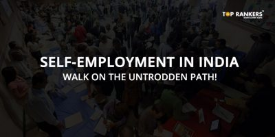 Self-Employment in India – Walk on the untrodden path!
