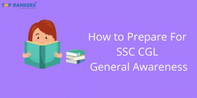 How to Prepare SSC CGL General Awareness 2020