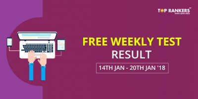 Free Weekly Test (14th to 20th Jan '18) Result Declared