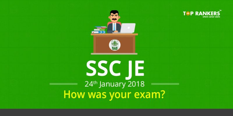SSC JE Exam Review 24 January 2018 - How was your exam?