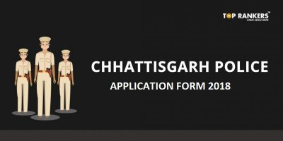 Chhattisgarh Police Application Form 2018 – Apply Online for CG Police Constable