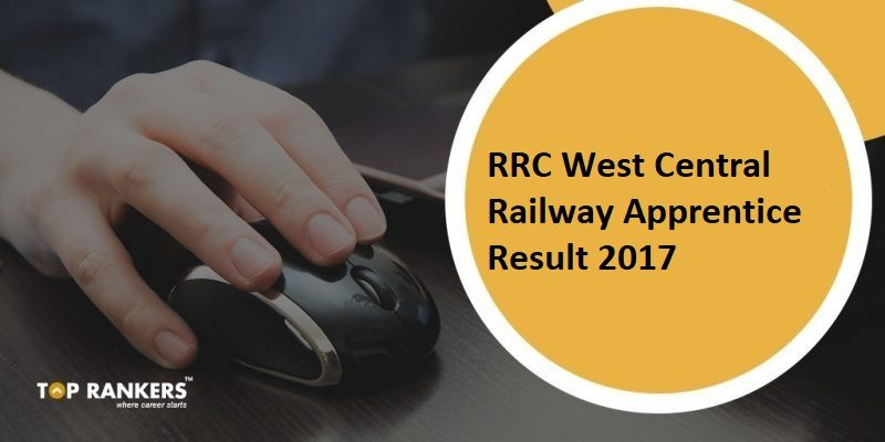 RRC West Central Railway Apprentice Result