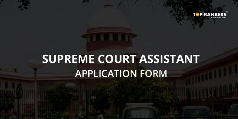 Supreme Court Assistant Application Form