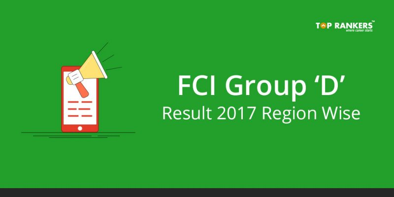 FCI Result for Group D 2017 Region Wise