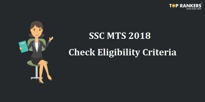 SSC MTS 2018 Eligibility Criteria – Check if you are eligible