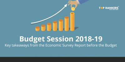 Budget Session 2018-19: Highlights of the Economic survey