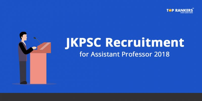 JKPSC Assistant Professor Recruitment 2018 - Apply Now