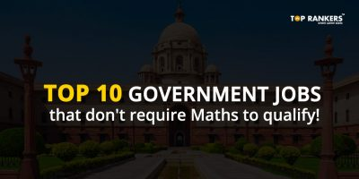 Top 10 Government Jobs That Don't Require Maths To Qualify