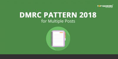DMRC Pattern for Multiple Posts 2018 – Know section wise Syllabus
