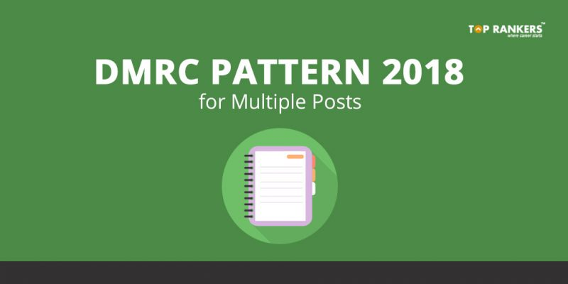 DMRC Pattern for Multiple Posts 2018