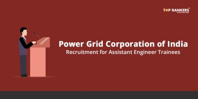POWERGRID Corporation of India Recruitment for Assistant Engineer Trainees