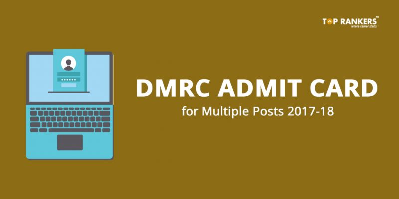 DMRC Admit Card for JE and Multiple Posts 2018