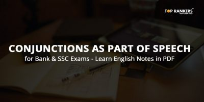 Learn Conjunctions as Part of Speech for Bank & SSC Exams – English Notes as PDF