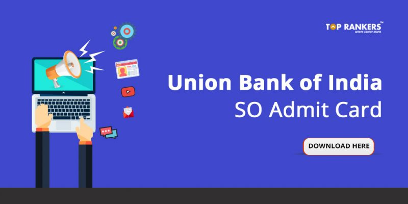 Union Bank of India Admit Card for SO
