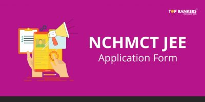 NCHMCT JEE Application Form 2018