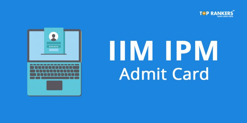 IIM IPM Admit Card