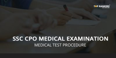 SSC CPO Physical Test and Medical examination – Check Medical Test Schedule