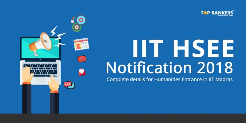 IIT HSEE Notification 2018