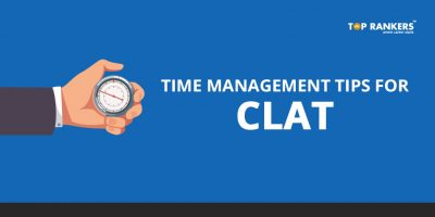 CLAT Exam Time Management Tips 2020