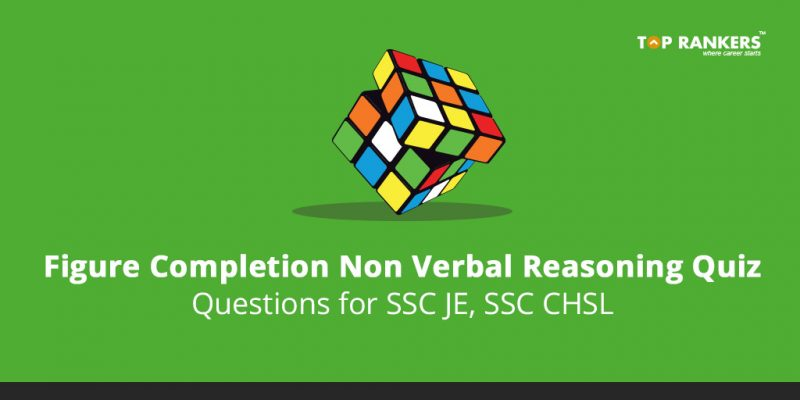 Figure Completion Non Verbal Reasoning Quiz Questions for SSC JE, SSC CHSL