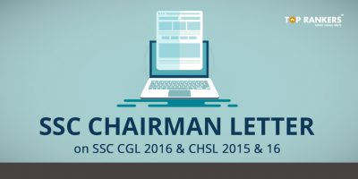SSC Chairman letter on SSC CGL 2016 and CHSL 2015 & 16