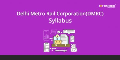 DMRC Syllabus 2018 for JE, Maintainer, CRA, SC/TO – Download PDF