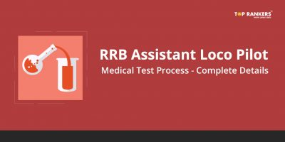 RRB Assistant Loco Pilot Medical Test Process