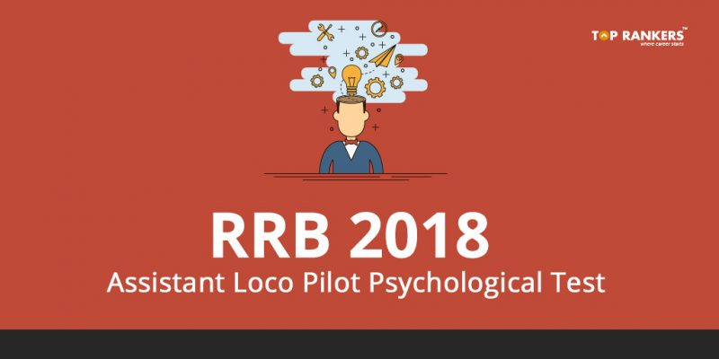 RRB Assistant Loco Pilot Psychological Test