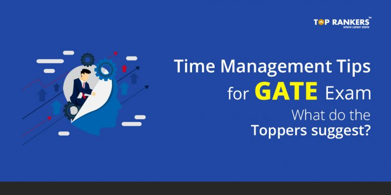 Time Management Tips for GATE Exam - Learn from the toppers!