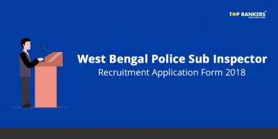 West Bengal Police SI Application Form 2018 – Check Details