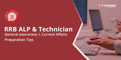 RRB ALP & Technician General awareness and Current Affairs Preparation Tips