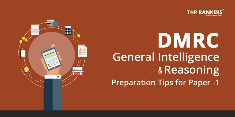 DMRC General Intelligence and Reasoning Preparation Tips