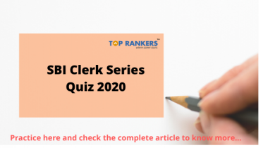 SBI Clerk Series Quiz 2020:Check for Free Quiz